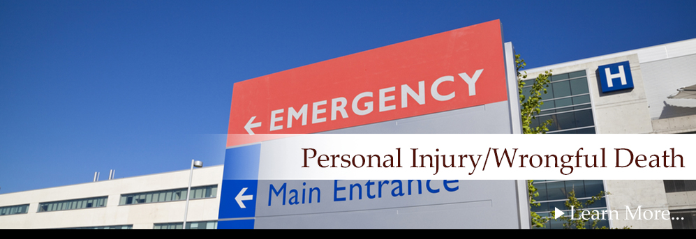 Personal Injury &Wrongful Death