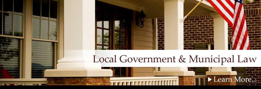 Local Government & Municipal Law
